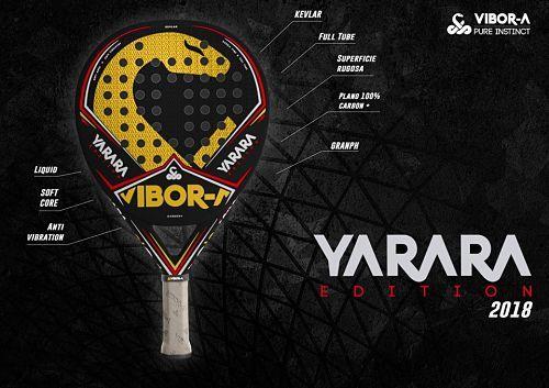 Vibora Pala Yarara Edition 18